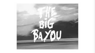 Circa Radio - The Big Bayou (Official Audio)