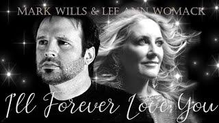 """Mark Wills & Lee Ann Womack - """"I'll Forever Love You"""""""