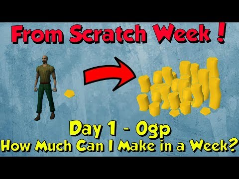 From Scratch Week - Day 1. Starting with 0gp! [Runescape 3] How Much Gp can I Make?