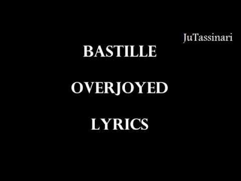 Overjoyed - Bastille - Lyrics