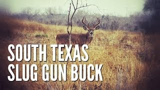 South Texas Slug Gun Buck