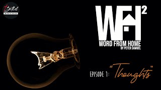 WFH (Word From Home) Season 2 -  EP 1 (Telugu)  | Thoughts | Peter Samuel Gollapalli