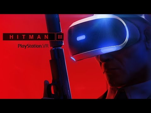 "Hitman 3 : Bande Annonce ""Gameplay PSVR"""