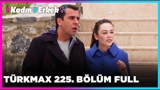 1 Kadın 1 Erkek || 225. Bölüm Full Turkmax