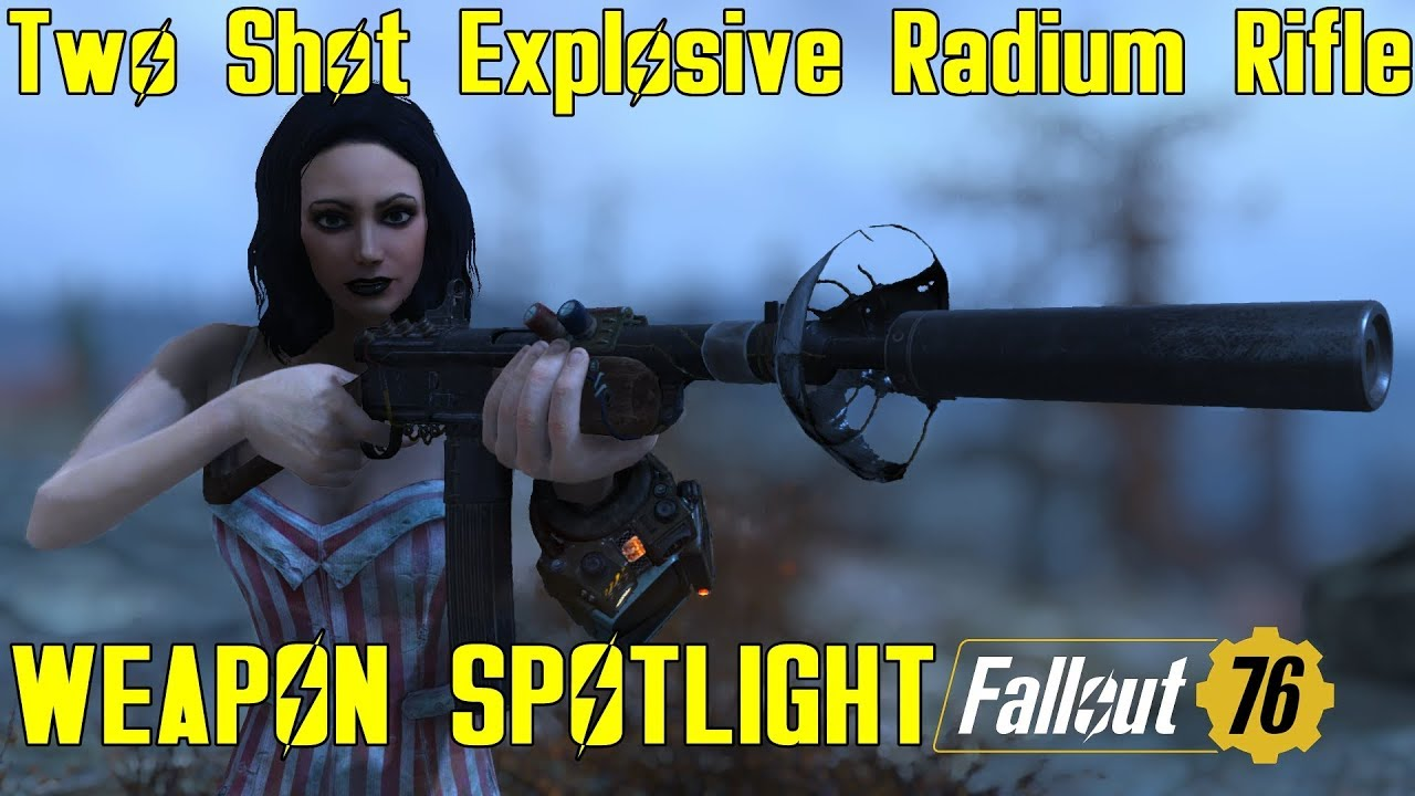 Fallout 76: Weapon Spotlights: Two Shot Explosive Radium Rifle
