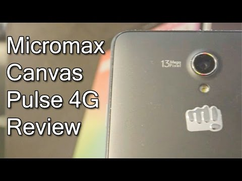 Micromax Canvas Pulse 4G Review