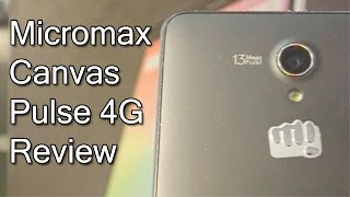 Micromax Canvas Pulse 4G Review Videos