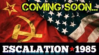 Escalation 1985 : Cold War FPS Game - COMING SOON!