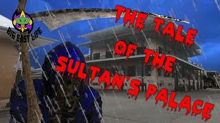 Big Easy Life presents ....THE TALE OF THE SULTAN'S PALACE