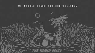 The Island Souls - Stand (Official Lyric Video)