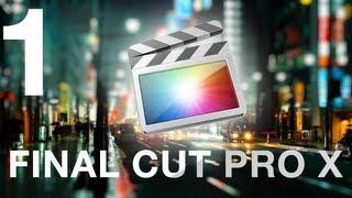 final Cut Pro X с любовью  - Урок 1