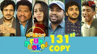 Fun Bucket | 131st Episode | Funny Videos | Telugu Comedy Web Series | By Sai Teja - TeluguOne