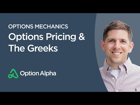 Options Pricing & The Greeks - Options Mechanics - Option Pr