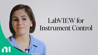 LabVIEW for Instrument Control