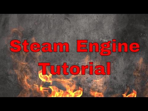 Steam Engine Tutorial