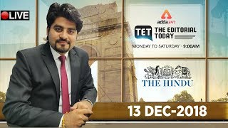 13th DECEMBER 2018 | The Hindu | The Editorial Today | Editorial Discussion &  Analysis Editorial