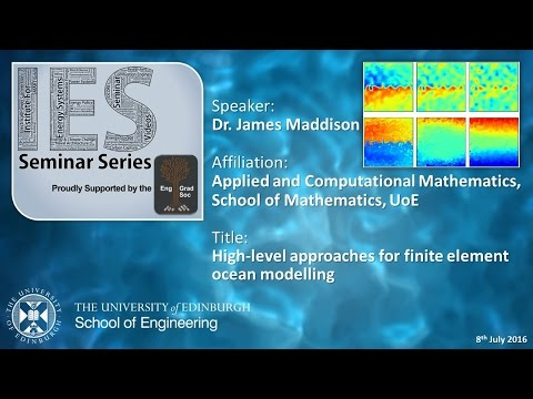 High-level approaches for finite element ocean modelling - Dr James R. Maddison
