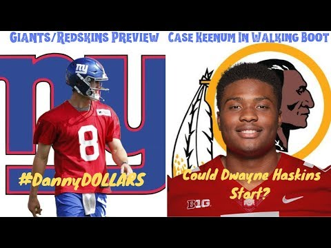 New York Giants Vs  Washington Redskins Game Preview. Could Dwayne Haskins Start? #DannyDOLLARS