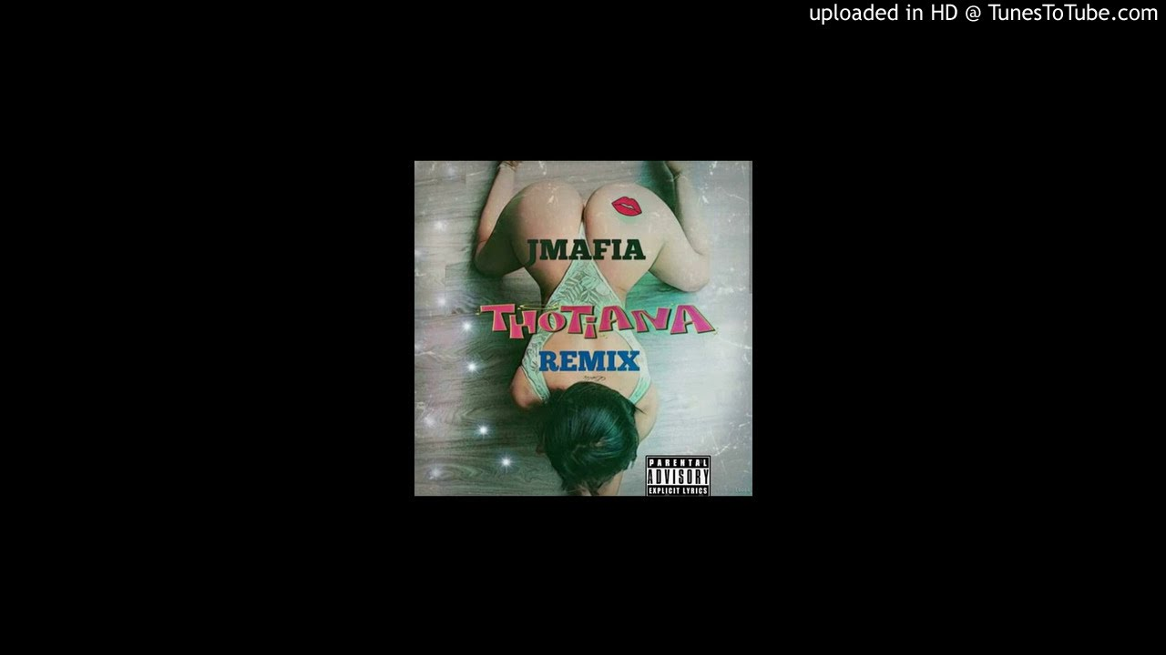 J MAFIA -THOTIANA- REMIX (HD) PROD BY  SWIFTBUNDI