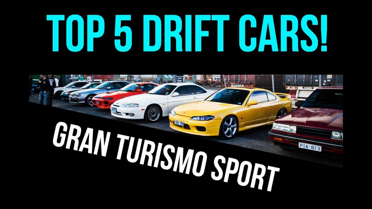 Gran Turismo Sport Top 5 Drift Cars