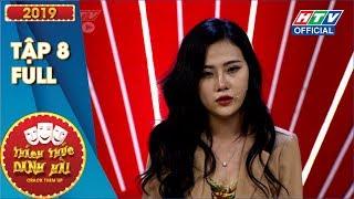 Thách Thức Danh Hài 2019 Tập 8 Full HD