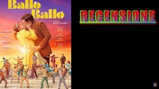 Фото Ballo Ballo (film 2021) - RECENSIONE REVIEW