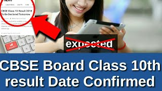 CBSE Board Class 10th result Date Declared 2018