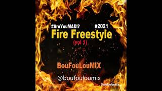 BouFouLouMIX - Fire Freestyle (Vol 1)