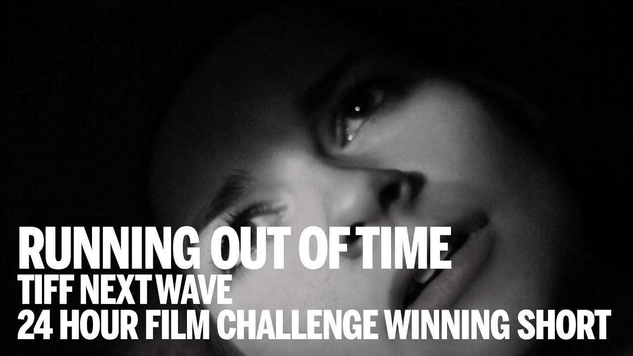RUNNING OUT OF TIME Short | Winner TIFF Next Wave 24 Hour Short Film  Challenge 2014