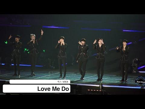 빅스 VIXX[4K 직캠]Love Me Do@20160907 Rock Music