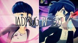 「Ladybug PV 3D」Miraculous Ladybug & Noir Cat【AMV】