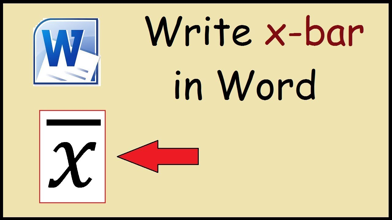 How To Write X Bar In Word Youtube