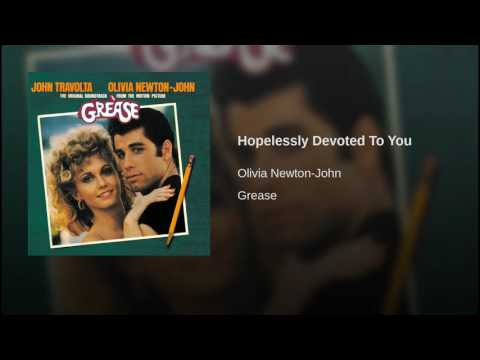 Hopelessly Devoted To You