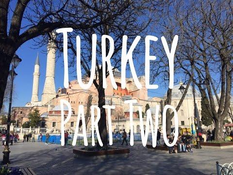 Travel Around Turkey (Part 2)