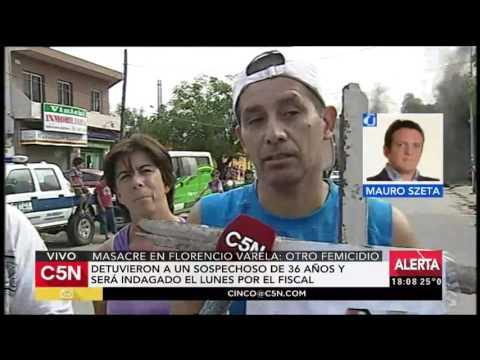 C5N - Masacre de Florencio Varela: Detuvieron a un sospechoso de 36 años