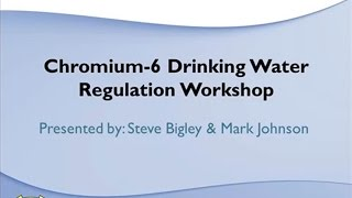 Chromium-6 Workshop 12/06/2014 video link