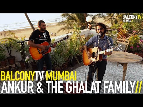 ANKUR & THE GHALAT FAMILY - KHAMOSHI (BalconyTV)