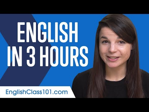 Learn English in 3 Hours - ALL You Need to Speak English