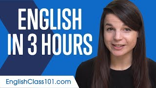 Learn English In 3 Hours ALL You Need To Speak English