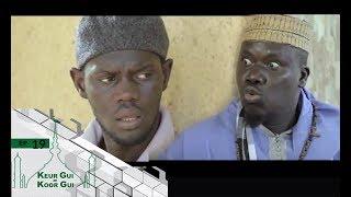 Keur Gui ak Koor Gui - Ramadan 2017 - Épisode 19