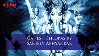 Ganesh Shlokas by Sanjeev Abhyankar