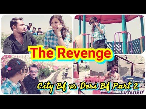 The Revenge | City Bf Vs Desi Bf Part 2 | CE | Vines | must Watch...