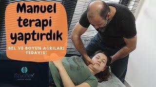 MANUEL TERAPİ  YAPTIRDIK - BEL VE BOYUN AĞRILARI // FİZYOFLEX