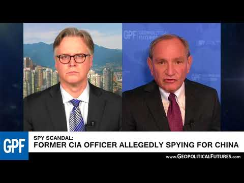Ex-CIA charged with spying for China | George Friedman's Insights