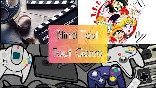 Blind Test (Films, Dessins Animés, Séries Tv, Mangas,Jeux vidéo)