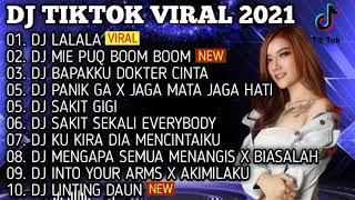 DJ TIKTOK VIRAL 2021 LALALA - BAPAKKU DOKTER CINTA - PANIK GAK • DJ TIKTOK TERBARU 2021 FULL BASS