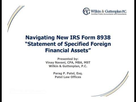 Wilkin & Guttenplan, PC - Webinar, IRS Form 8938 Statement of Specified Foreign Fin Assets, Nov 2011