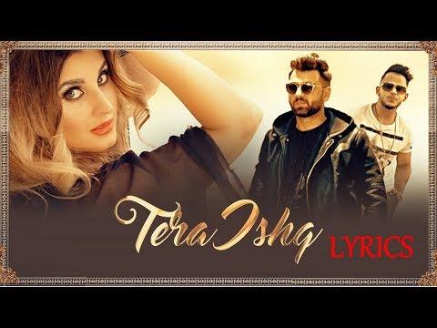 TERA ISHQ Lyrics | Nyvaan, Millind Gaba | तेरा इश्क New Punjabi Song 2017