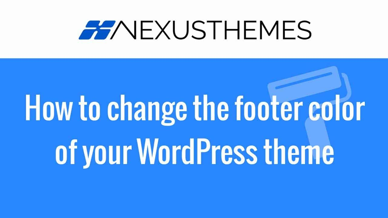 How to change the color of the footer of your wordpress for How to edit wordpress templates