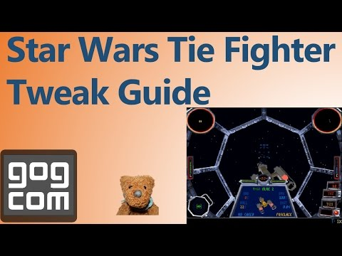 Star Wars Tie Fighter (1995) Tweak Guide GOG Steam
